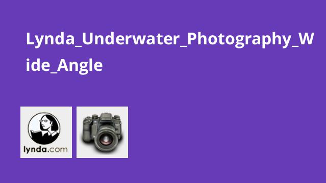 Lynda Underwater Photography Wide Angle