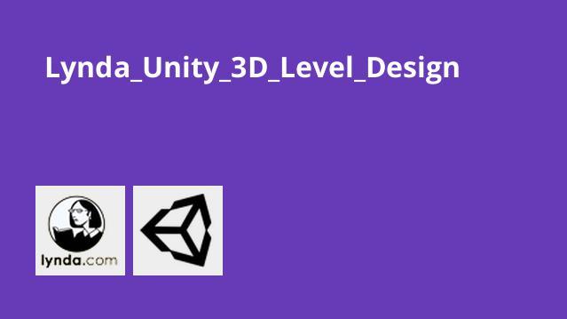 آموزش3D Level Design در یونیتی