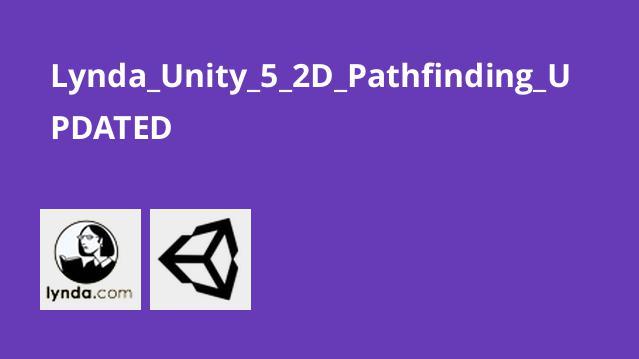 آموزش مسیریابی در Unity 5 2D