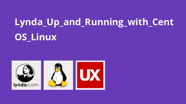 دوره Up and Running with CentOS Linux