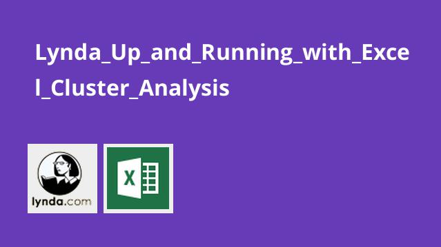 Lynda_Up_and_Running_with_Excel_Cluster_Analysis