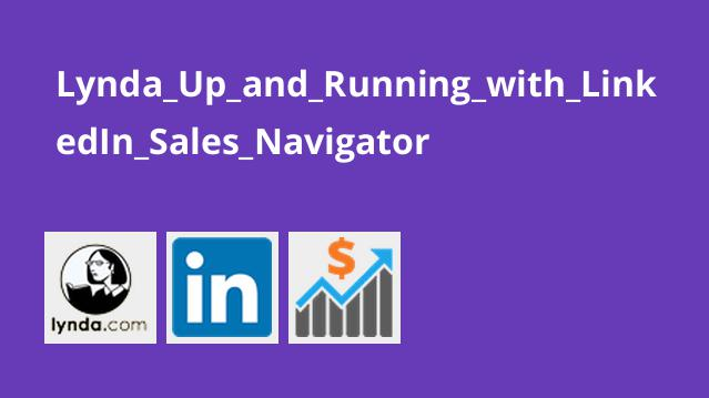 Lynda_Up_and_Running_with_LinkedIn_Sales_Navigator