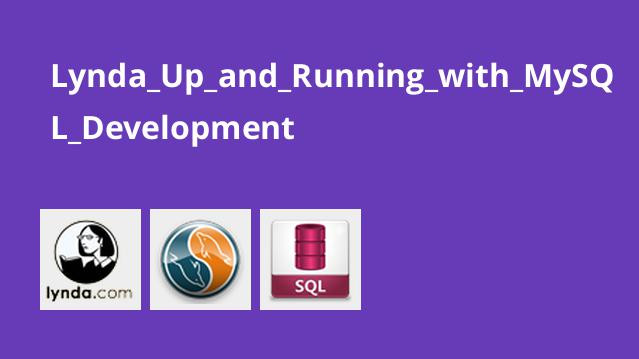 Lynda_Up_and_Running_with_MySQL_Development