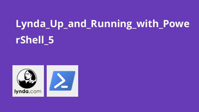 Lynda_Up_and_Running_with_PowerShell_5