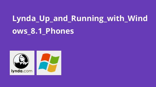 آموزش کار با تلفن های Windows 8.1