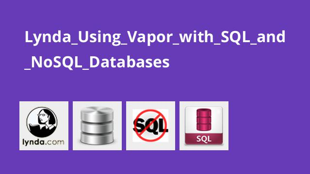 Lynda Using Vapor with SQL and NoSQL Databases