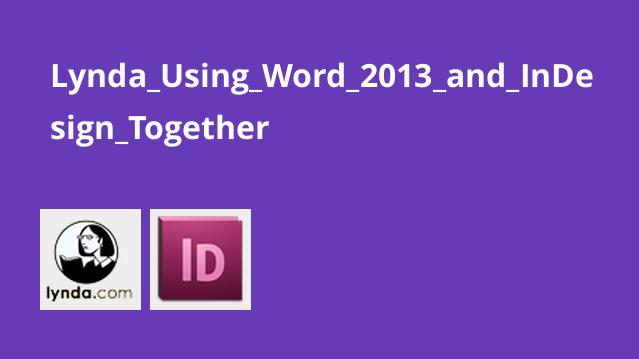 Lynda_Using_Word_2013_and_InDesign_Together