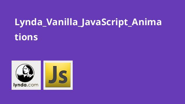 آموزش انیمیشن سازی درVanilla JavaScript