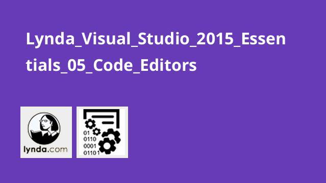 ویرایشگر کد در Visual Studio 2015