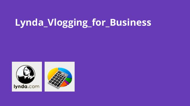 Lynda_Vlogging_for_Business