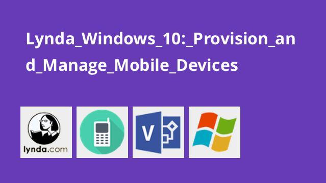 آموزش ویندوز 10: ارائه و مدیریت دستگاه های موبایل