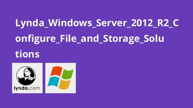 پیکربندی و ذخیره سازی داده ها در Windows Server 2012 R2