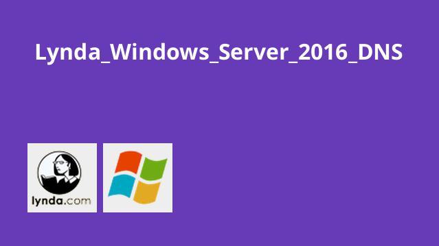 DNS در Windows Server 2016