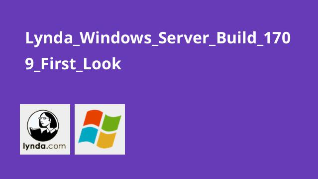 دوره Windows Server Build 1709