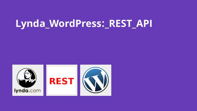 Lynda WordPress: REST API