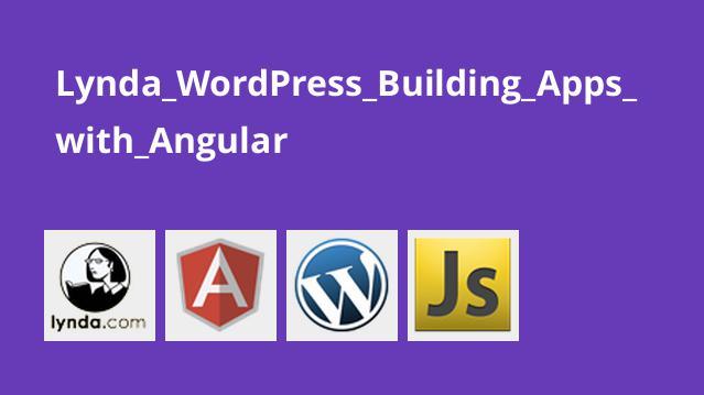 آموزش ساخت اپلیکیشن Angular باWordPress