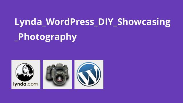 Lynda_WordPress_DIY_Showcasing_Photography