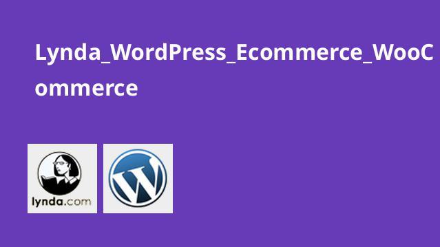 ایجاد یک سایت فروشگاهی با WooCommerce