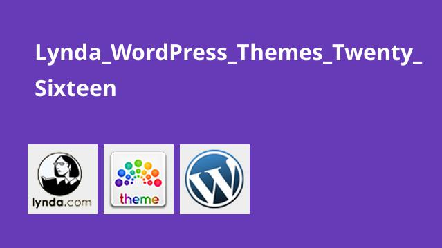 Lynda_WordPress_Themes_Twenty_Sixteen