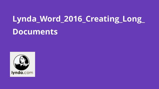 آموزش ایجاد اسناد طولانی باWord 2016