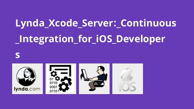 آموزش Xcode Server: ادغام مداوم برای توسعه دهندگان iOS