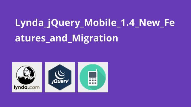 آشنایی با ویژگی های جدید jQuery Mobile 1.4