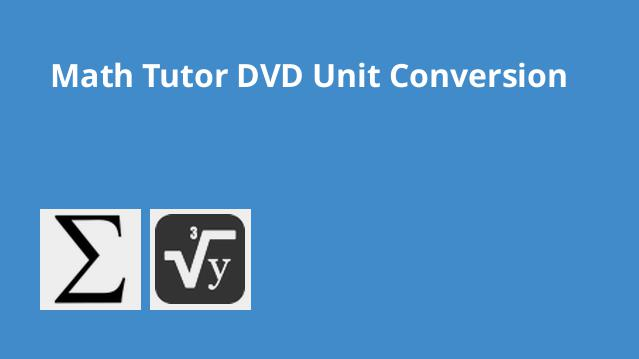 mathtutordvd-the-unit-conversion-tutor-4-hour-course