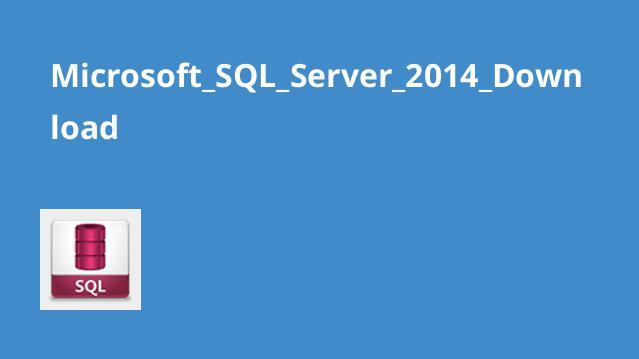 Microsoft_SQL_Server_2014_Download