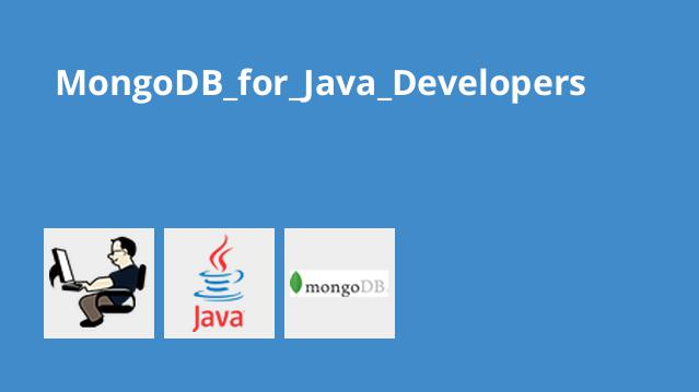 آموزش MongoDB برای برنامه نویسان جاوا