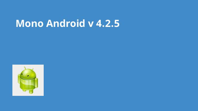 دانلود-mono-android-4-2-5-patched