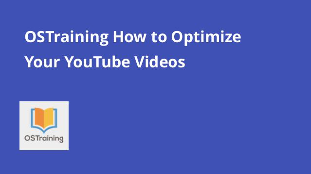 ostraining-how-to-optimize-your-youtube-videos