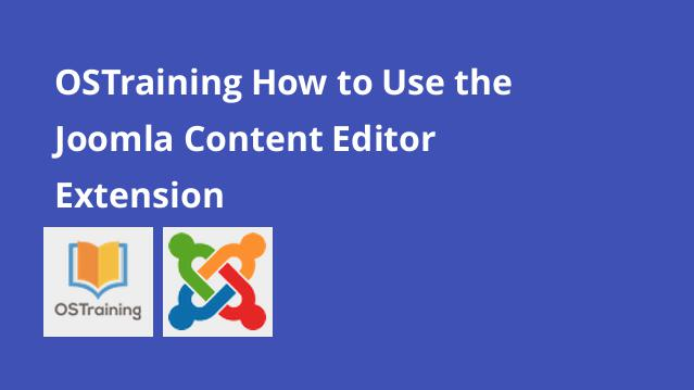 ostraining-how-to-use-the-joomla-content-editor-extension