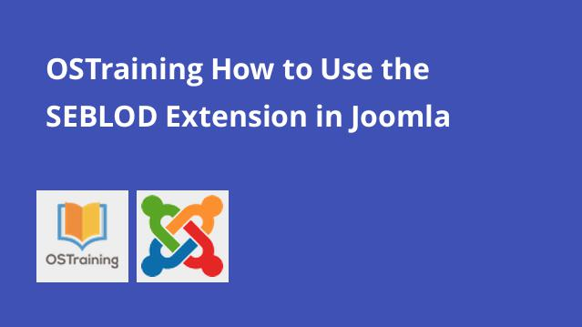 ostraining-how-to-use-the-seblod-extension-in-joomla