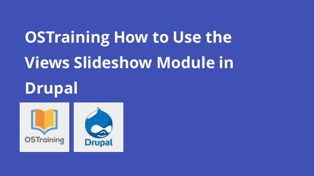 ostraining-how-to-use-the-views-slideshow-module-in-drupal