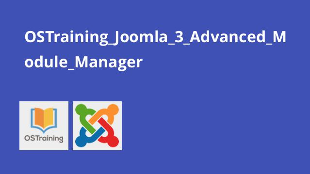 OSTraining_Joomla_3_Advanced_Module_Manager