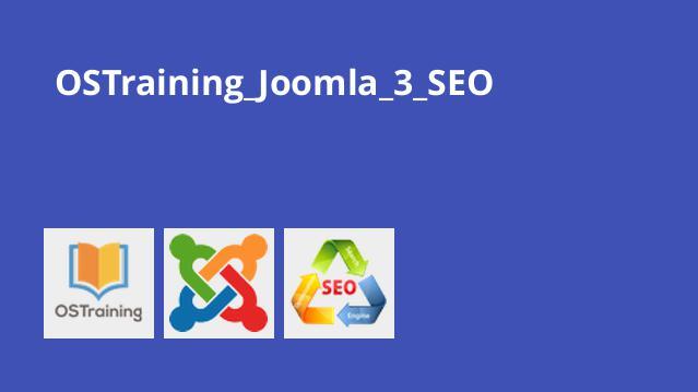 آموزش بهینه سازی سایت در Joomla 3