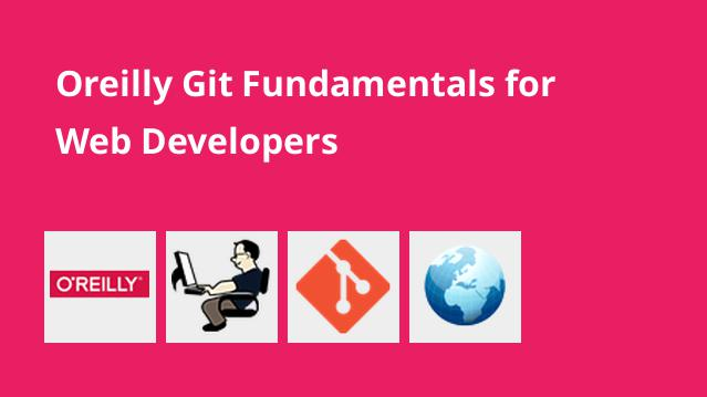 oreilly-git-fundamentals-for-web-developers