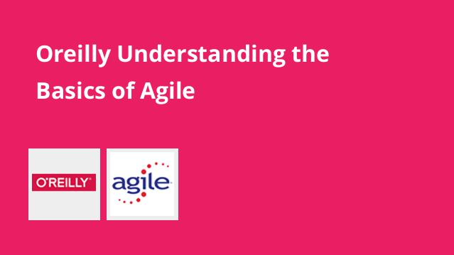 oreilly-understanding-the-basics-of-agile