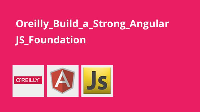 ساخت اپلیکیشن های قدرتمند با AngularJS