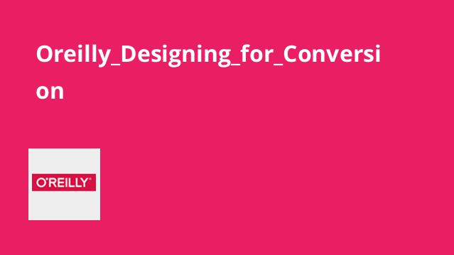 Oreilly_Designing_for_Conversion