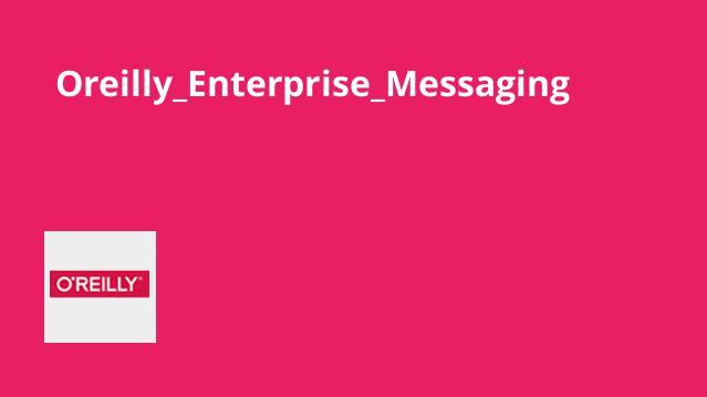 Oreilly_Enterprise_Messaging
