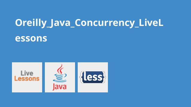 Oreilly_Java_Concurrency_LiveLessons