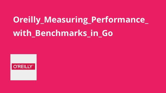 آموزش ارزیابی عملکرد باBenchmarks درGo