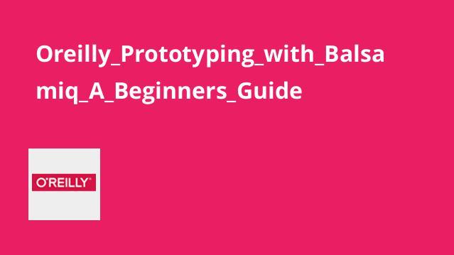 آموزش نمونه سازی (Prototyping) باBalsamiq برای مبتدیان