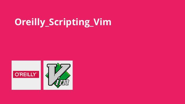 آموزش اسکریپت نویسی Vim