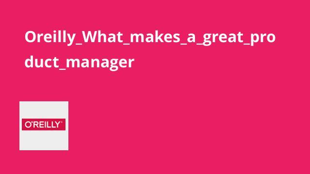 آشنایی با عوامل موفقیت در شغل مدیر محصول