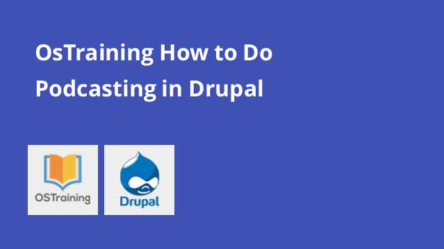 ostraining-how-to-do-podcasting-in-drupal