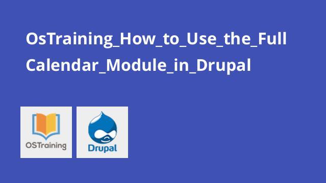 آموزش استفاده از ماژول Fullcalendar در دروپال
