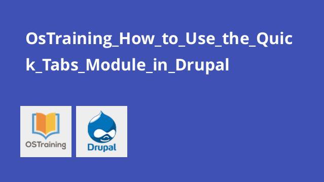 آموزش ماژول Quick Tabs در دروپال