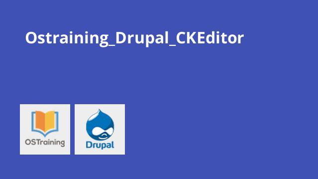آموزش CKEditor در Drupal